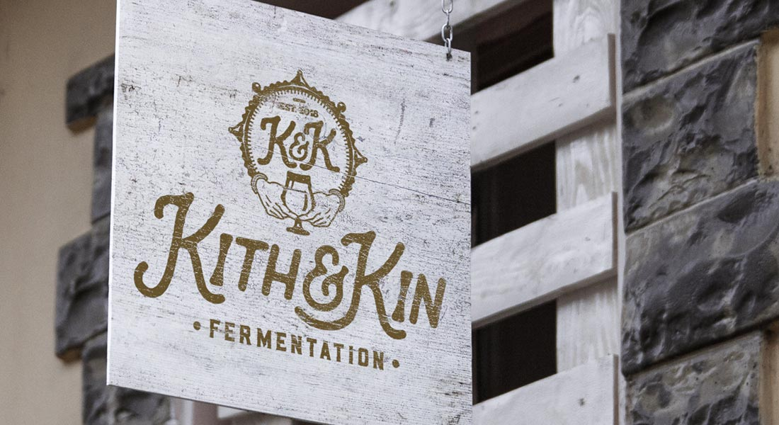 Kith & Kin Fermentation Outdoor Sign
